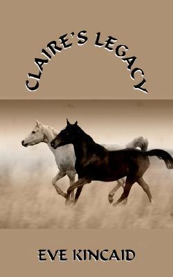 Claires Legacy Eve Kincaid