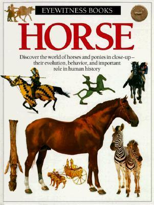 Horse (Eyewitness Books) Juliet Clutton-Brock