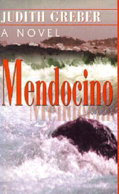 Mendocino  by  Judith Greber