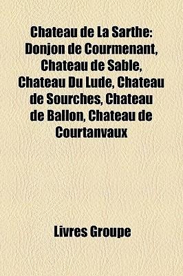 Ch Teau De La Sarthe  by  Livres Groupe