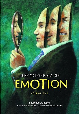 Encyclopedia of Emotion [2 Volumes] Gretchen M. Reevy