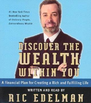 Discover the Wealth Within You CD: A Financial Plan For Creating a Rich and Fulfilling Life Ric Edelman
