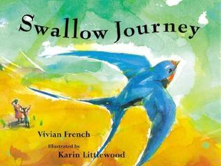 Swallow Journey  by  Vivian French