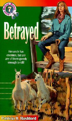 Betrayed  by  Patricia H. Rushford