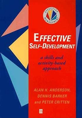 Effective Self Development: A Skills And Activity Based Approach  by  Dennis Barker
