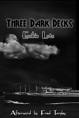 Three Dark Decks  by  Eusibia Lutz