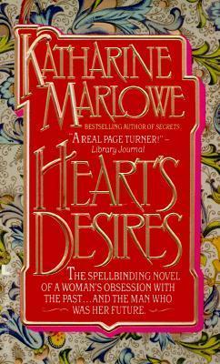 Hearts Desires  by  Katharine  Marlowe