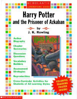 Literature Guide: Harry Potter and the Prisoner of Azkaban  by  Linda Beech