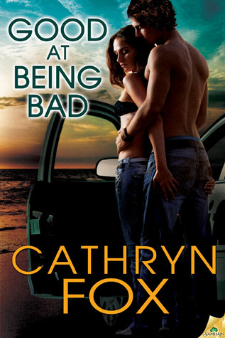 Good at Being Bad (Boys of Beachville, #1)  by  Cathryn Fox