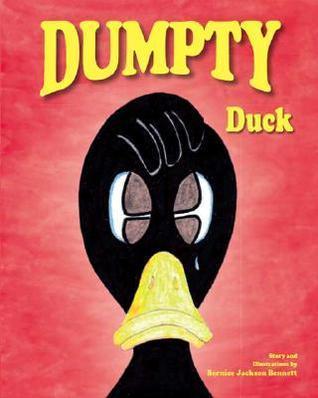 Dumpty Duck  by  Bernice Jackson-Bennett