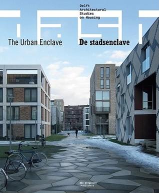 The Urban Enclave/de Stadsenclave Lara Schrijver