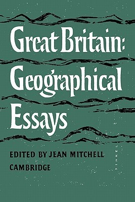 Great Britain: Geographical Essays  by  Jean Mitchell