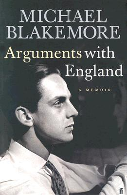 Arguments With England  by  Michael Blakemore