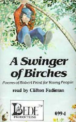 Swinger of Birches-Tape Robert Frost