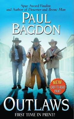Outlaws  by  Paul Bagdon