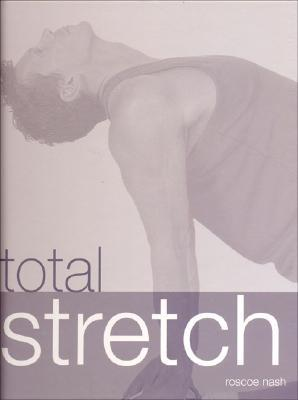 Total Stretch  by  Roscoe Nash