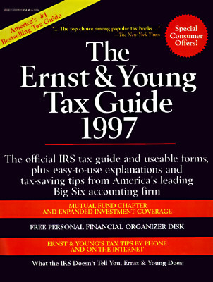 The Ernst and Young Tax Guide 1997  by  ERNST & YOUNG