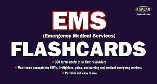 EMS Flashcards  by  Richard J. Lapierre