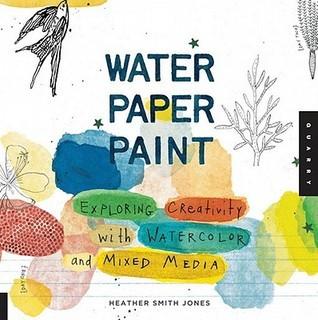Water Paper Paint Heather Smith Jones