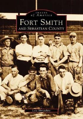 Fort Smith and Sebastian County Lola Shropshire