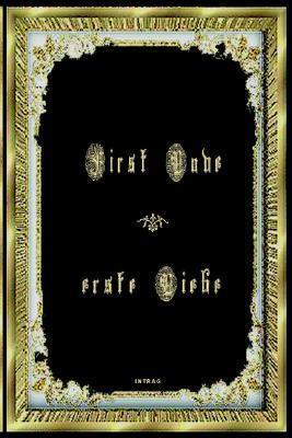 First Love - Erste Liebe  by  verschiedene Autoren