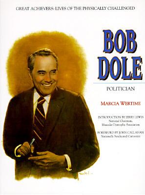 Bob Dole: Politician Marcia Wertime