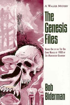 The Genesis Files Bob Biderman