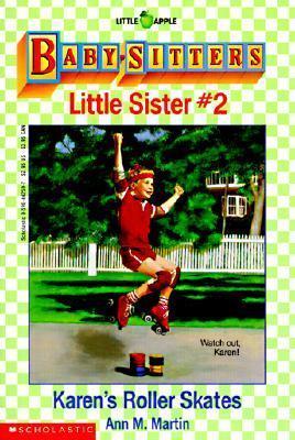 Karens Roller Skates (Baby-Sitters Little Sister, #2) Ann M. Martin