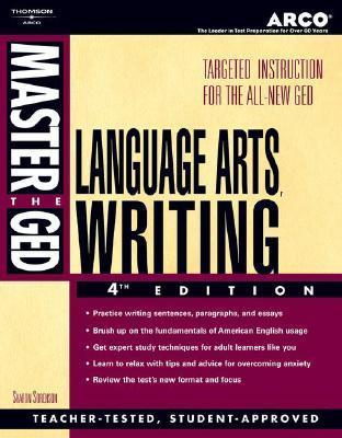 Master the GED Lang, Arts, Writing 4/E Sharon Sorenson