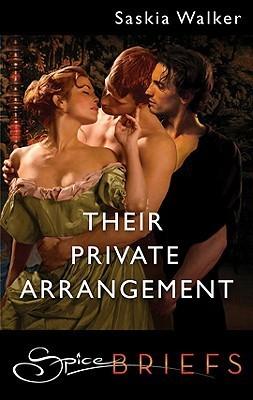 Their Private Arrangement Saskia Walker