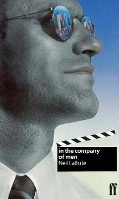 in the company of men  by  Neil LaBute