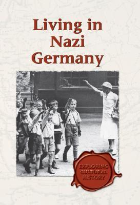Living in Nazi Germany - L  by  Elaine Halleck