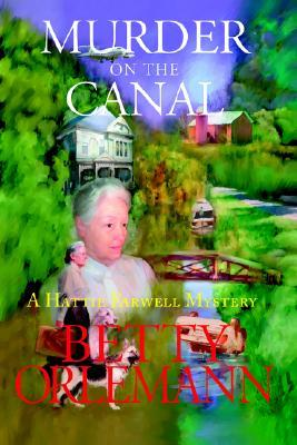 Murder on the Canal Betty Orlemann