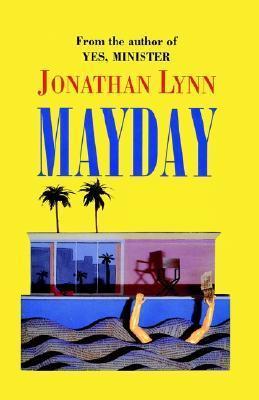 Mayday Jonathan A. Lynn