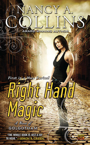 Right Hand Magic (Golgotham #1) Nancy A. Collins