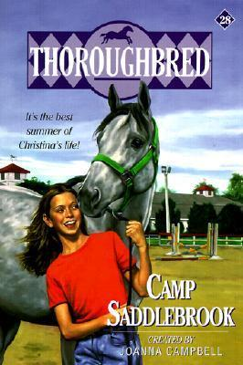 Camp Saddlebrook (Thoroughbred, #28)  by  Joanna Campbell