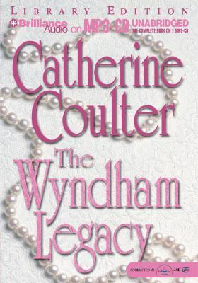 Wyndham Legacy, The  by  Catherine Coulter