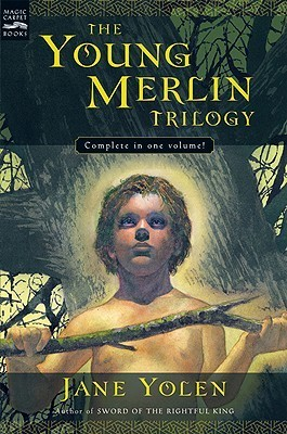Young Merlin Trilogy: Passager, Hobby, and Merlin Jane Yolen