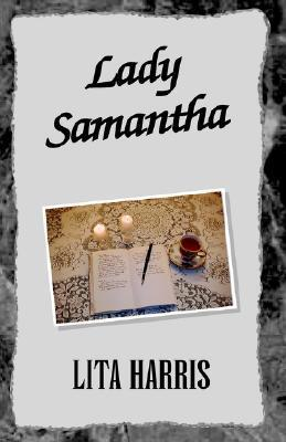 Lady Samantha  by  Lita Harris