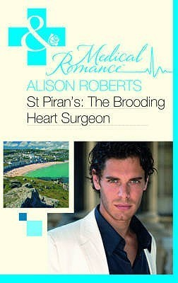 The Brooding Heart Surgeon  by  Alison Roberts