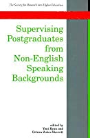 Supervising Postgraduates From Non English Speaking Backgrounds Yoni Ryan