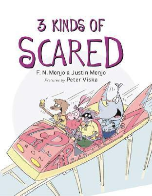 3 Kinds of Scared F.N. Monjo