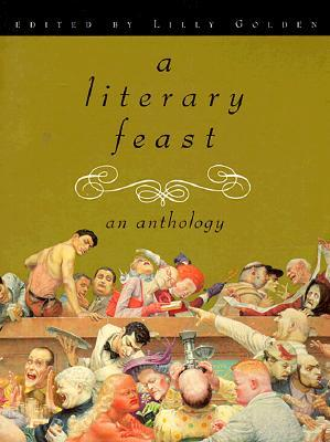 A Literary Feast: An Anthology Lilly Golden