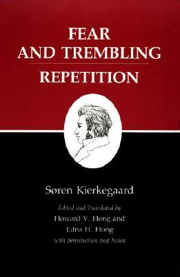Fear And Trembling / Repetition  by  Søren Kierkegaard