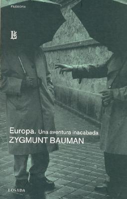 Europa, Una Aventura Inacabada Zygmunt Bauman