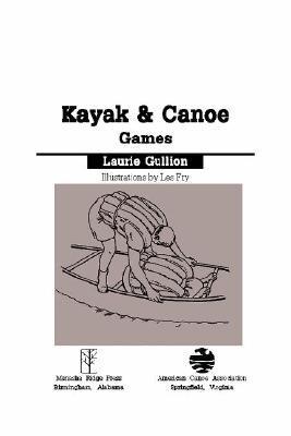 Kayak & Canoe Games Laurie Guillion