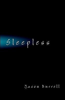 Sleepless  by  Jason Burrell