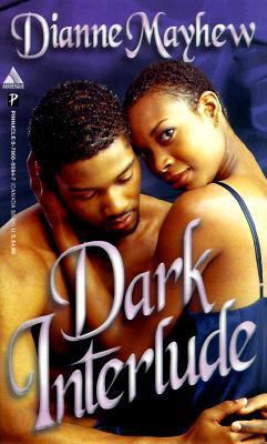 Dark Interlude Dianne V. Mayhew