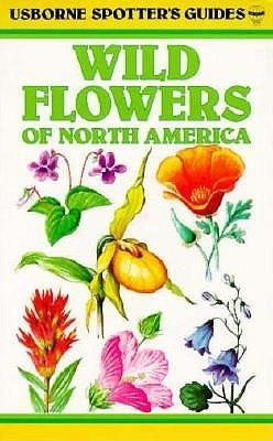 Wild Flowers: Of North America  by  C. Humphires
