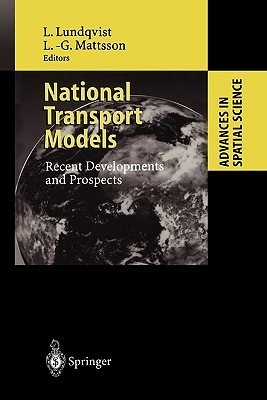 National Transport Models: Recent Developments and Prospects  by  Lars Lundqvist